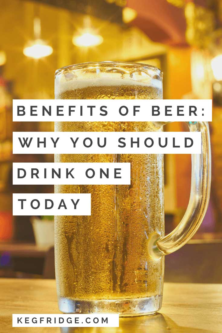 Benefits of Beer why you should drink one today
