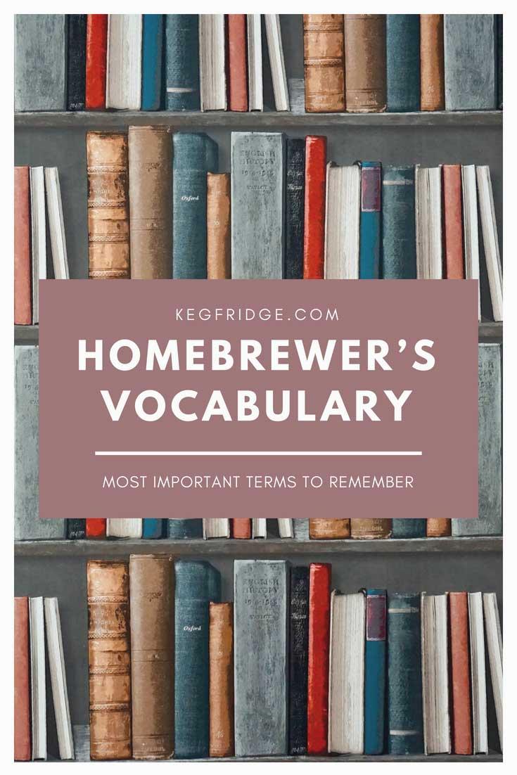 Kegfridge Homebrewer's Vocabulary