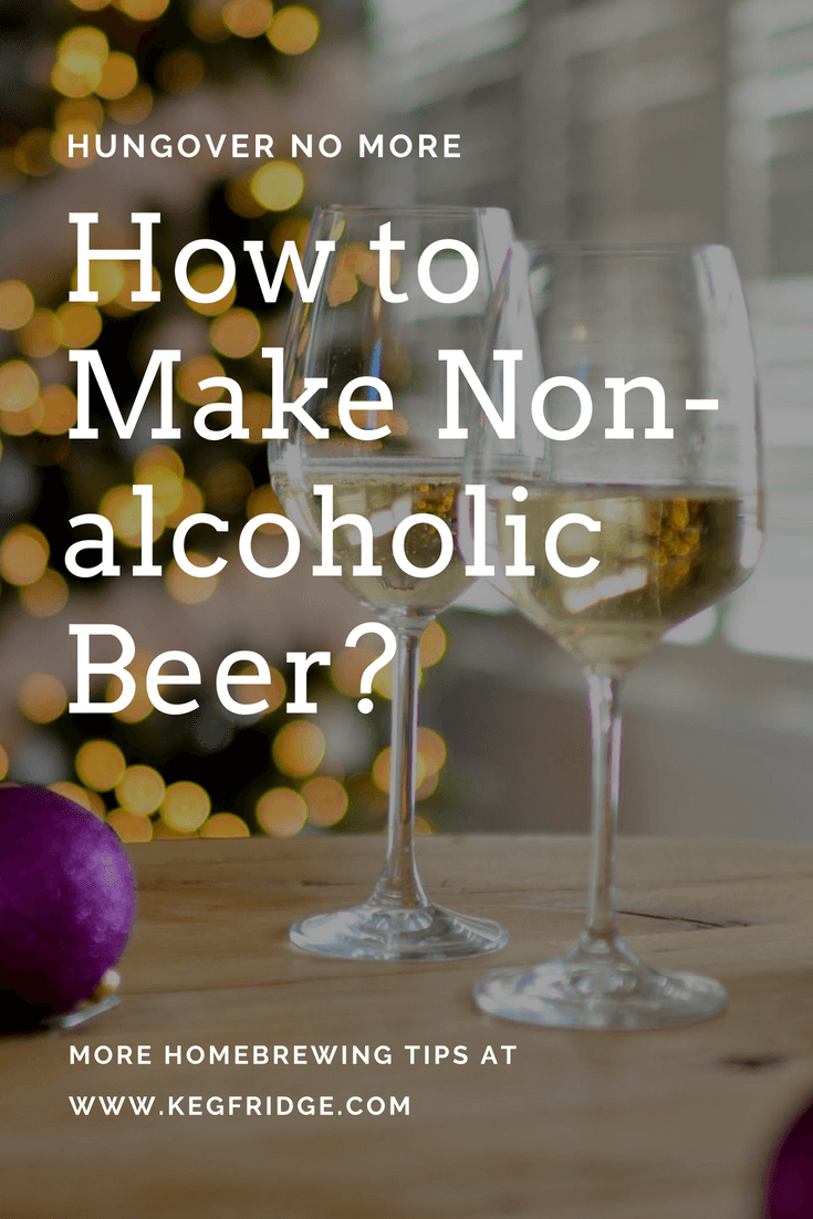 How to Make Non-alcoholic Beer?