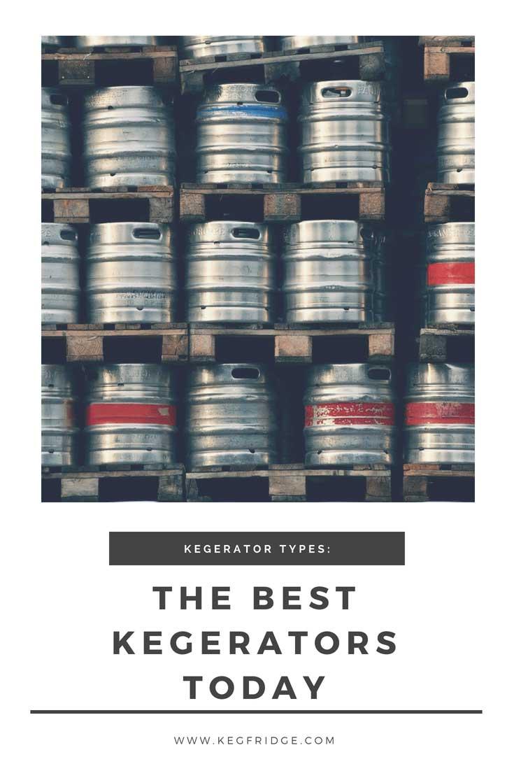 kegfridge.com Kegerators Type The best kegerators today