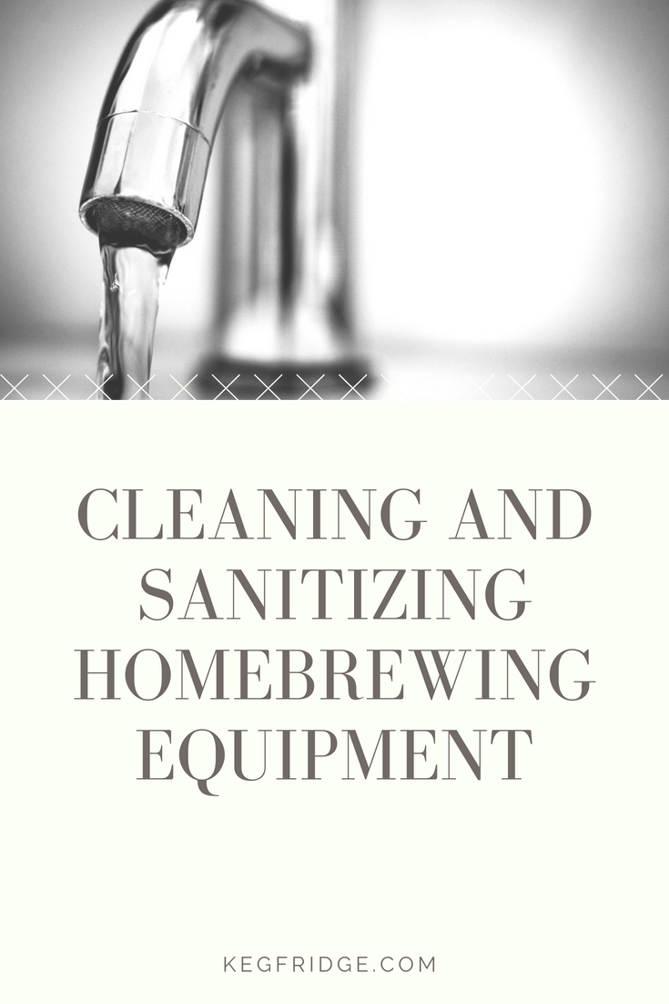 Cleaning and Sanitizing Homebrewing Equipment