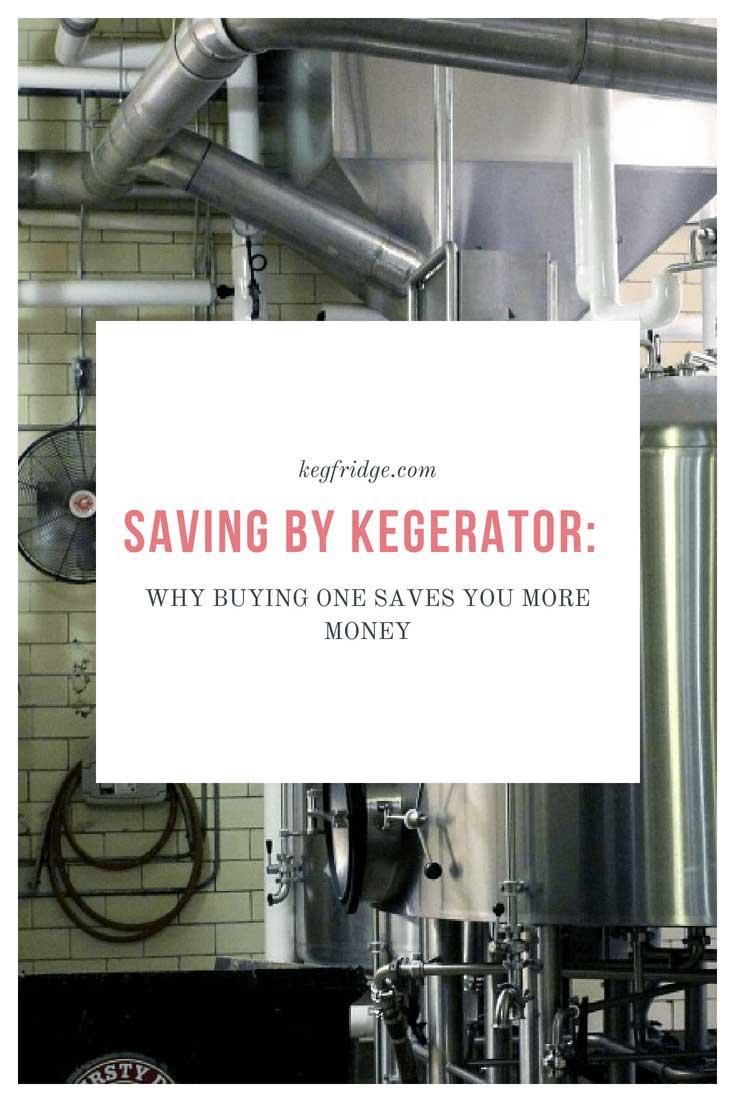 kegfridge.com  Saving by Kegerator: Why Buying One Saves You More Money